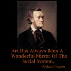 Quote-Of-The-Day: Wonderful-Mirror-by-Richard-Wagner
