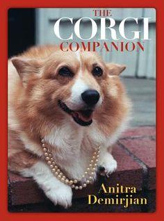 The Corgi Companion by Anitra Demirjian, Anitra Demirjian, Vaiva Ulenas-Boertje - Reviews,  Description & more - ISBN#9781935905301 - BetterWorldBooks.com #corgi