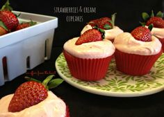 Strawberries & Cream Cupcakes | An Affair from the Heart