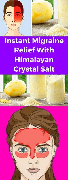 Instant Migraine Relief & Himalayan Crystal Salt!!! - All What You Need Is Here