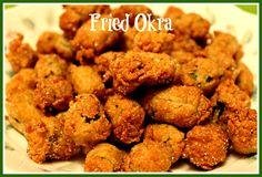 Sweet Tea and Cornbread: Fried Okra!