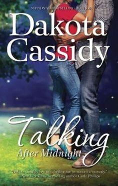 Talking After Midnight by Dakota Cassidy