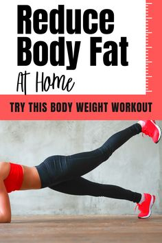Reduce Body Fat At Home(Body Weight) - Houndin 4 Fit Body Weight Circuit, Body Weight Squat, Reduce Body Fat, Lose Body Fat, Fitness Tips For Women, Health And Fitness Tips, Help Losing Weight, Lose Weight At Home, Woman Fitness