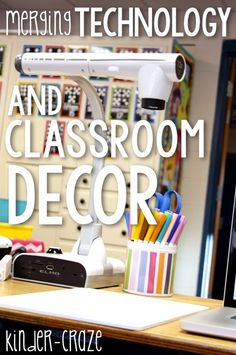 Merging Technology and Classroom Decor (via kinder craze)