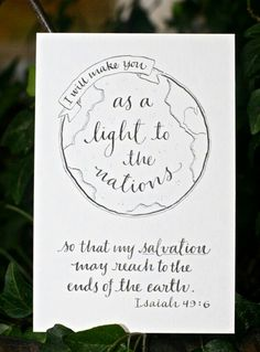 I will make you as a light to the nations...