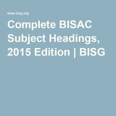 Complete BISAC Subject Headings, 2015 Edition | BISG