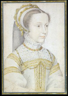 Mary Queen of Scots age 13   You can easily see her charm in this simple portrait, probably painted by the court painter Clouet.  Henry VIIi's great niece.
