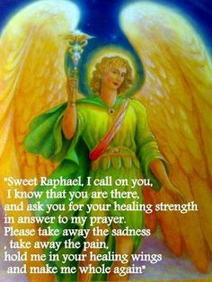Sweet archangel Raphael