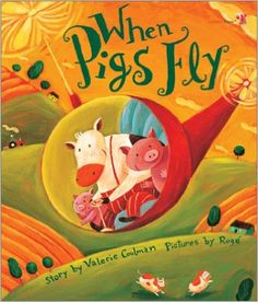When Pigs Fly: Valerie Coulman, Rogé Girard: 9781894222365: Amazon.com: Books