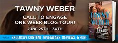 CELTICLADY'S REVIEWS: Call To Engage Author: Tawny Weber Blog Tour and G...