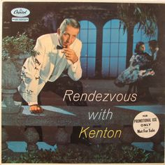 Stan Kenton; Rendezvous with Kenton