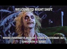 Night Shift Quotes, Night Shift Humor, Night Shift Nurse, Police Humor, Nurse Humor, Rn Nurse, Nurse Stuff, Nurse Life, Work Memes