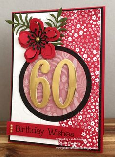 Birthday card using Stamping Up's Number of Years, Botanical Blooms and Four You by Jan McQueen. More info @ www.janscreativecorner.blogspot.com