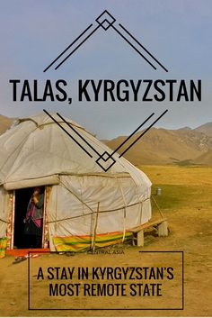 The Talas oblast is the Wild West, home of the epic hero Manas, it is a frontier for hiking, travel, and all things Kyrgyz. Off the beaten path for sure!