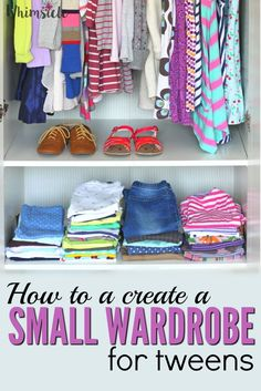 Here's how to create a tween's small wardrobe step by step. Organize her closet, buy the appropriate tween clothing and put together outfits. via /awhimsiclelife/