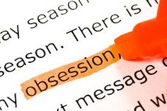 """7 ways to stop obsessing.                                         Mason Cooley once wrote: """"The cure for an obsession: get another one."""""""