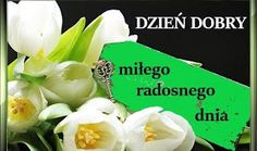 Dla każdego: DZIEŃ DOBRY Good Morning, Plants, Facebook, Buen Dia, Bonjour, Plant, Good Morning Wishes, Planets