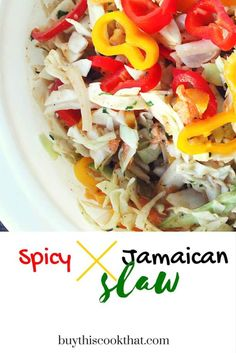 Fresh & colorful, this spicy and crunchy Jamaican Slaw Recipe is a flavor-packed side dish. Sweet and bright peppers with healthy cabbage. http://buythiscookthat.com/slaw-recipe/