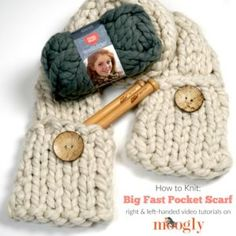 The Big Fast Pocket Scarf Tutorial will walk you through every step of this basic knit pattern - in right and left-handed video tutorials on Moogly! Afghan Crochet Patterns, Knitting Patterns Free, Knit Patterns, Free Knitting, Free Pattern, Loom Knitting Scarf, Crochet Scarves, Crochet Hood, How To Purl Knit