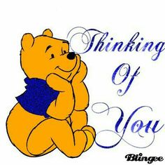 Thinking of You Pooh Winnie The Pooh Pictures, Cute Winnie The Pooh, Winnie The Pooh Quotes, Winnie The Pooh Friends, Thinking Of You Quotes, Hug Quotes, Christopher Robin, Eeyore, Tigger