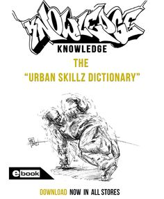 Knowledge - The Urban Skillz Dictionary (The only one of its kind in the World )