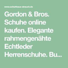4a8a10bd54aacc Gordon   Bros. Gordon   Bros. Schuhe online kaufen.