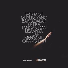 Seorang Muslim yang Baik Adalah... I Am Quotes, Reminder Quotes, Self Reminder, Quotes And Notes, Jokes Quotes, Faith Quotes, Best Quotes, Life Quotes, Qoutes