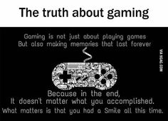 The truth about gaming