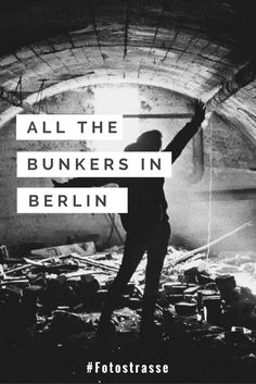 A huge list with the best abandoned bunkers in Berlin