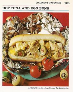 """Children's Favorites"" Hot Tuna, Egg and Olive stuffed hotdog bun.  LOL I DON'T KNOW ANY KID THAT WOULD EAT THIS!"