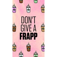Don't give a frapp✌️