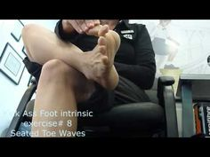 Kick Ass intrinsic foot exercises  #9 - Seated Toe Wave #