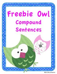 This product is a partial sample of the Owl Compound Sentences Literacy Center. It includes everything that you need to practice combining simple sentences into compound sentences. Teaching Language Arts, Language Activities, Speech And Language, Classroom Activities, Classroom Ideas, Owl Writing, Teaching Writing, Student Teaching, Teaching Ideas