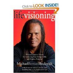 Life Visioning - Michael Bernard Beckwith