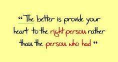 lebih baik menitipkan hati pada orang yang tepat dari pada orang yang sempat.