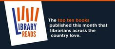 Top Ten Books, New Books, My Homepage, Find A Book, Word Building, Word Of Mouth, Librarians, Book Publishing, Authors