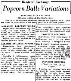 Classic recipes for old-fashioned popcorn balls, plus peanut brittle popcorn balls, molasses popcorn balls, caramel sugared popcorn and more. Popcorn Recipes, Donut Recipes, Fudge Recipes, Candy Recipes, Holiday Recipes, Pudding Recipes, Retro Recipes, Old Recipes, Vintage Recipes