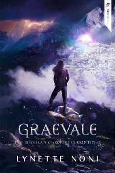 Graevale (The Medoran Chronicles, #4) by Lynette Noni