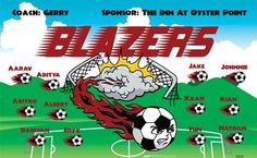 Blazers B54043  digitally printed vinyl soccer sports team banner. Made in the USA and shipped fast by BannersUSA.  You can easily create a similar banner using our Live Designer where you can manipulate ALL of the elements of ANY template.  You can change colors, add/change/remove text and graphics and resize the elements of your design, making it completely your own creation.