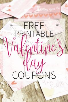 Free printable Valentine's Day Coupons for your loved one -- lovely watercolour theme