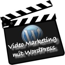 Videomarketing mit WordPress