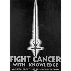Over the past century, the War on Cancer has been fought with bipartisan landmark legislation, group mobilization, scientific research, and wacky public health advertisements.