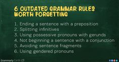 Outdated Grammar Rules You Can Forget