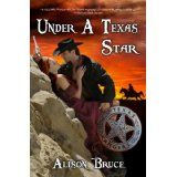 Under a Texas Star (Kindle Edition)By Alison Bruce