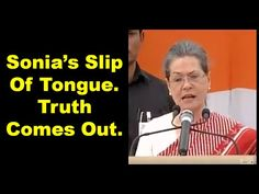 Sonia Gandhi's Tongue Slipped And She Just Blurted Out The Truth In This Clip