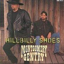 Montgomery Gentry - Hillbilly Shoes