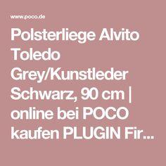 Cute Polsterliege Alvito Toledo Grey Kunstleder Schwarz cm online bei POCO kaufen PLUGIN