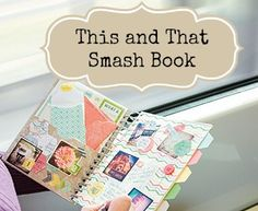 This and That Smash Book - promotion!  Check out my blog for details ~ www.vmg206.blogspot.com