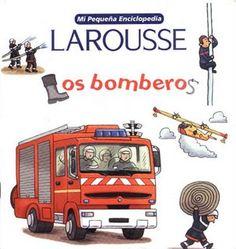 Compartiendo Lecturas... con los chicos: Los bomberos
