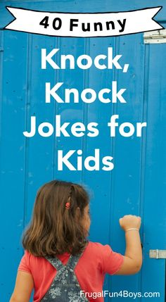 Kids Discover 40 Hilarious Knock Knock Jokes for Kids - Frugal Fun For Boys and Girls Latest Funny Jokes, Funny Jokes In Hindi, Funny Jokes For Kids, Funny Jokes To Tell, Hilarious Jokes, Funny Riddles, Dad Jokes, Best Kid Jokes, Kids Jokes And Riddles